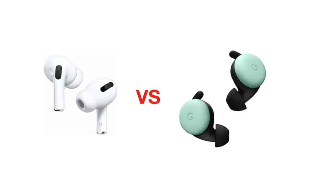 AirPods Pro vs Google Pixel Buds